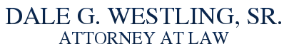 Dale Westling,Sr. Attorney